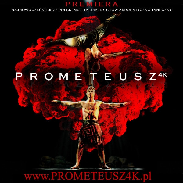 Prometeusz 4K widowisko